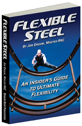 Jon Engum, Flexible Steel, Flexibility, Mobility, Dragon Door, StrongFirst